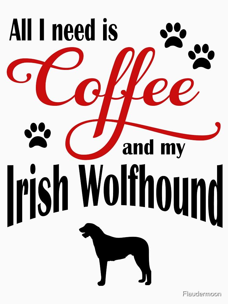 Coffee and my Irish Wolfhound by Flaudermoon