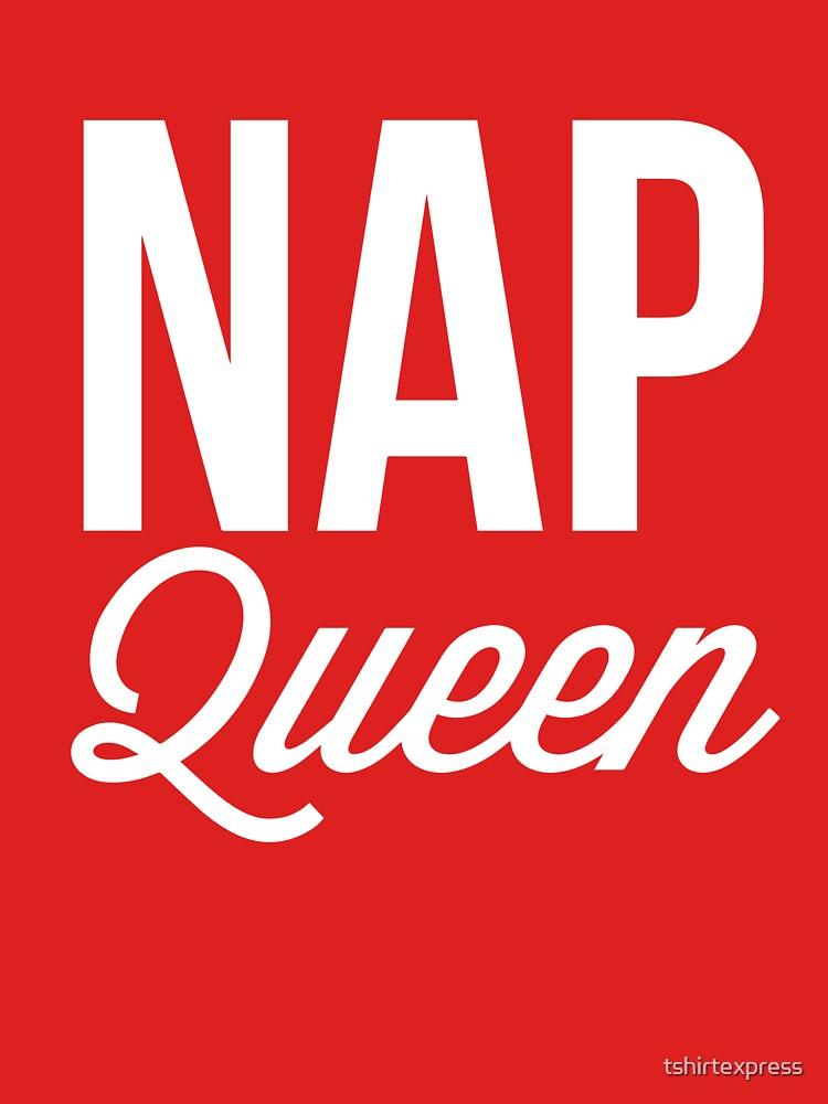Nap Queen by tshirtexpress
