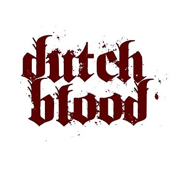 Dutch Blood by Sadness