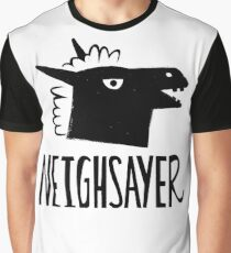 Neighsayer Graphic T-Shirt