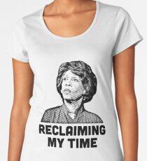 Maxine Waters RECLAIMING MY TIME! Women's Premium T-Shirt