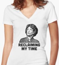 Maxine Waters RECLAIMING MY TIME! Women's Fitted V-Neck T-Shirt