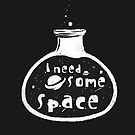 I Need Some Space by zachsymartsy