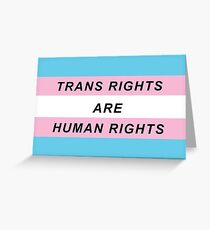 Trans Rights Are Human Rights Greeting Card