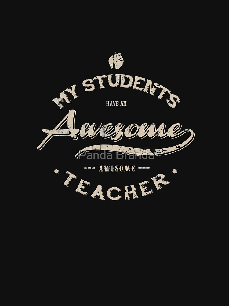 Awesome Teacher Art Design by CrusaderStore