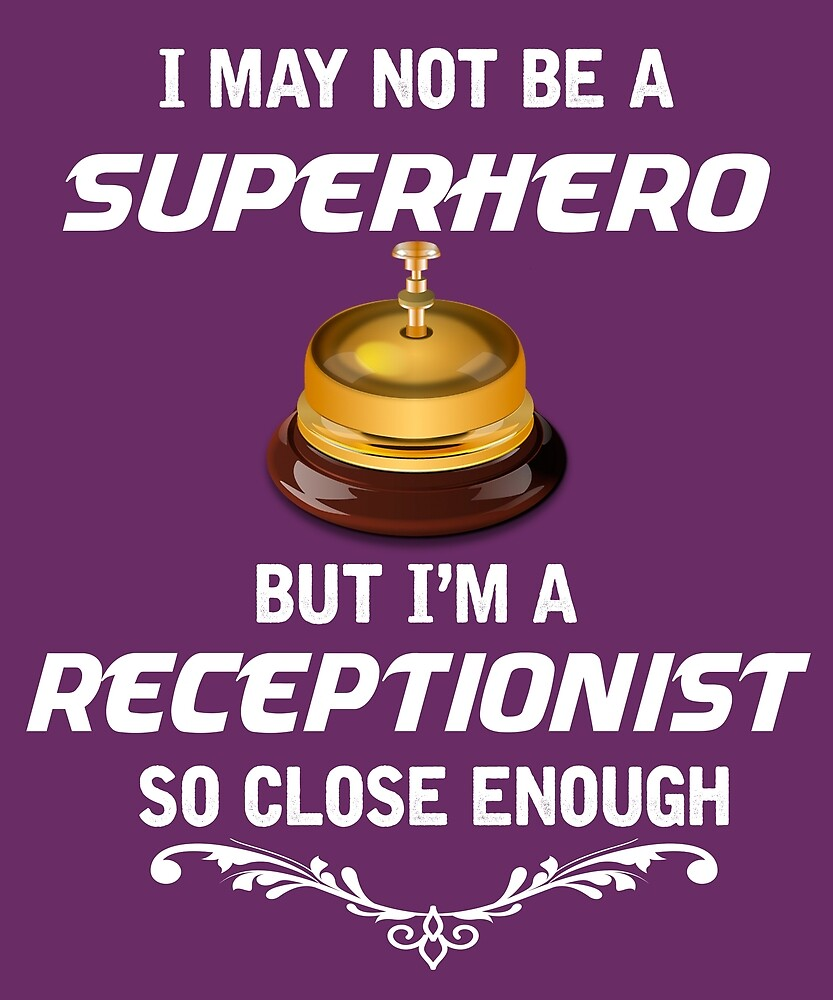 Not Superhero But Receptionist by AlwaysAwesome