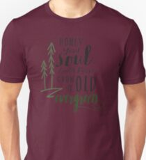 Your Soul Could Never Grow Old its Evergreen2 T-Shirt