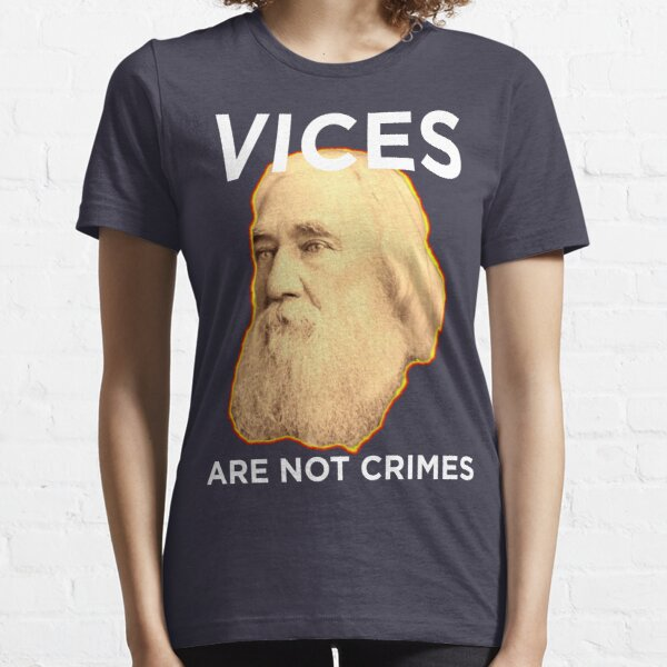 Lysander Spooner Vices are not Crimes Essential T-Shirt