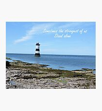 Strongest Stands Alone Photographic Print