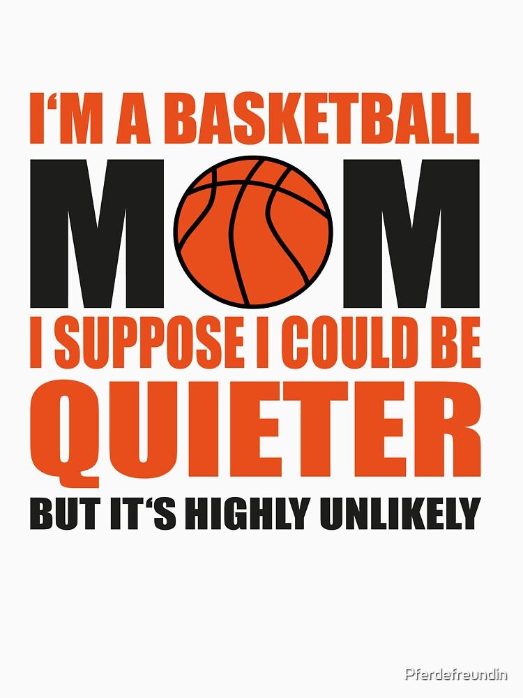 Basketball Mom by Pferdefreundin