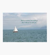 With You Always Photographic Print