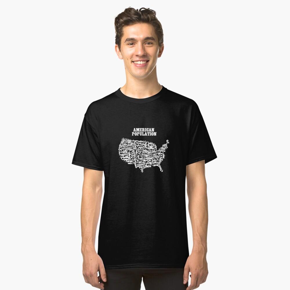 American Population Guns Art Design Classic T-Shirt Front