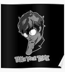 Persona 5 - Take Your Time Poster