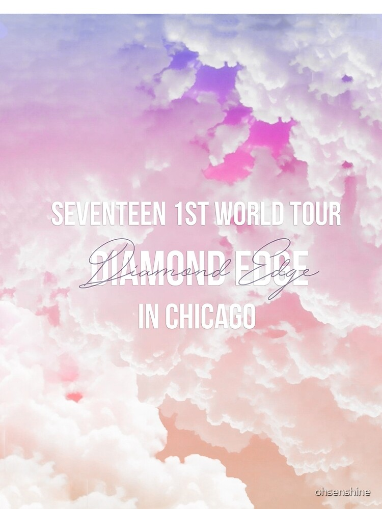 SEVENTEEN DIAMOND EDGE CHICAGO US TOUR WORLD  by ohsenshine