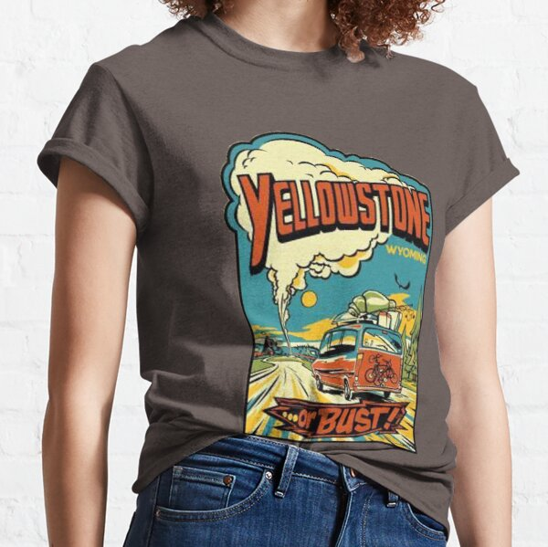 Yellowstone Or Bust... Vintage Travel Decal Classic T-Shirt