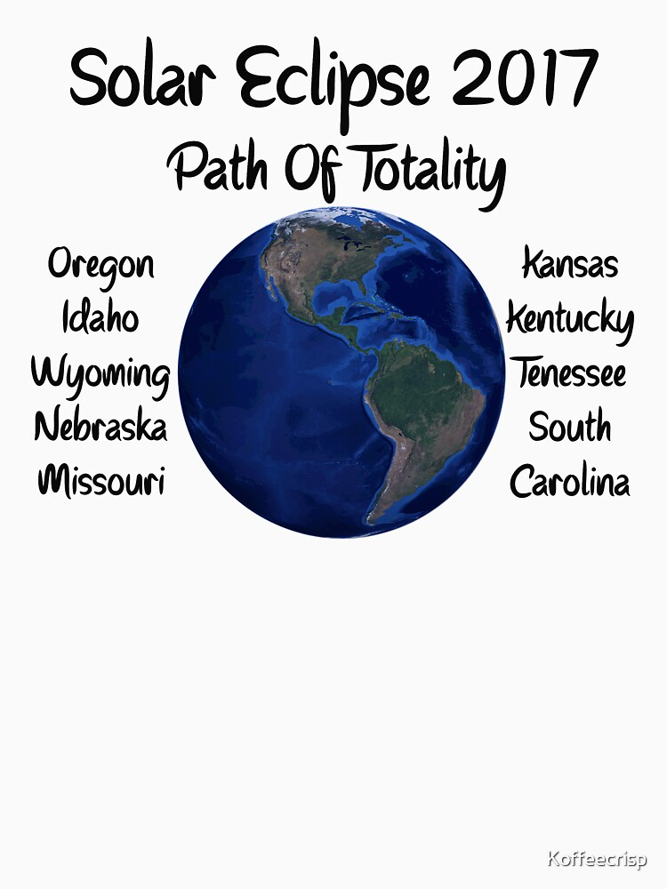Awesome Solar Eclipse 2017 USA Path Of Totality Tshirt by Koffeecrisp