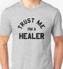 Trust Me, I'm a Healer  T-Shirt