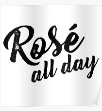 Rose All Day Poster