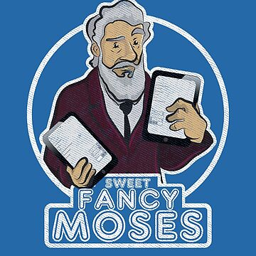 Sweet Fancy Moses by amodesigns
