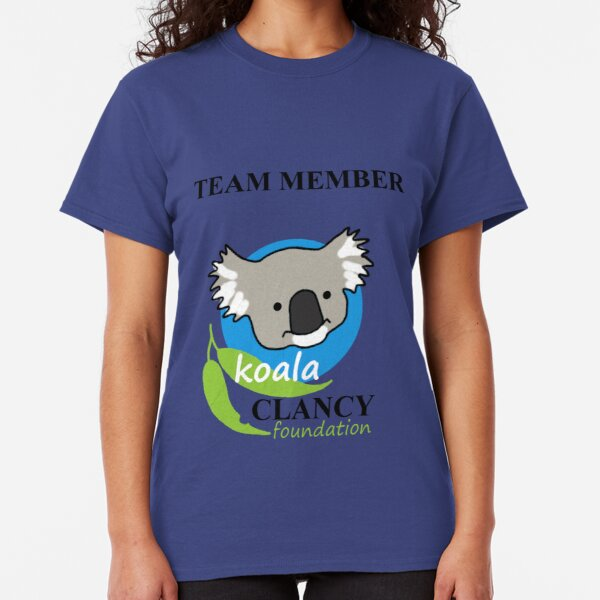 Koala Clancy Foundation Team Member - black text Classic T-Shirt