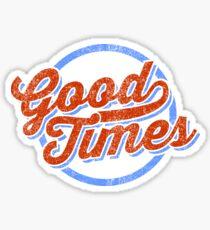 Good Times Retro Sticker