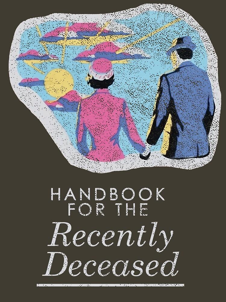 Handbook for the Recently Deceased - Dark | Unisex T-Shirt