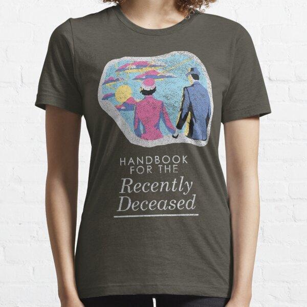 Handbook for the Recently Deceased - Dark Essential T-Shirt