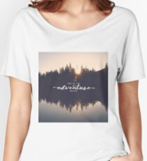 And So The Adventure Begins - Woods Trees Forest Wall Decor Women's Relaxed Fit T-Shirt