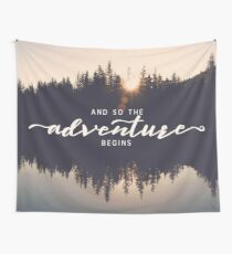 And So The Adventure Begins - Woods Trees Forest Wall Decor Wall Tapestry