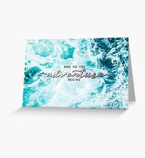 And So The Adventure Begins - Perfect Sea Waves Turquoise Rosegold Greeting Card