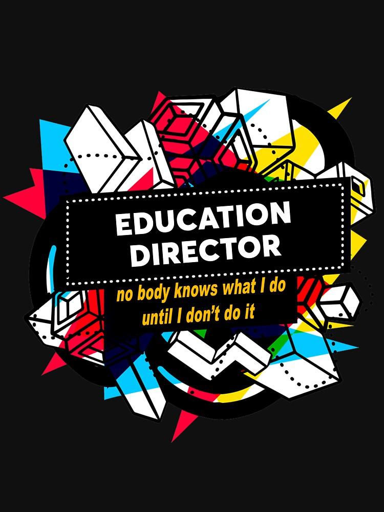 EDUCATION DIRECTOR by Jabsonbaso