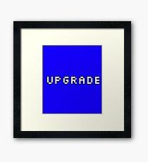 Upgrade Framed Print