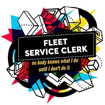 FLEET SERVICE CLERK by Jabsonbaso