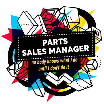 PARTS SALES MANAGER by Jabsonbaso