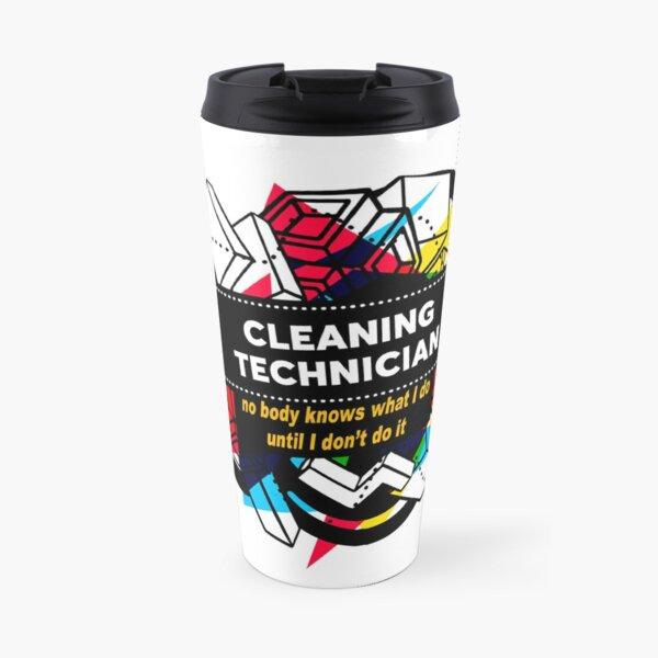 CLEANING TECHNICIAN Travel Mug