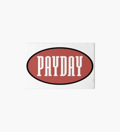 Payday records logo - home of Jeru, show & AG, O.C Art Board Print