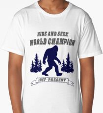 Hide and Seek // World Champion // Bigfoot // Sasquatch // Yeti T-Shirt Long T-Shirt