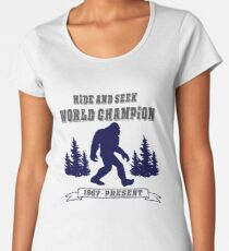 Bigfoot Hide and Seek - World Champion - Sasquatch- Yeti Women's Premium T-Shirt