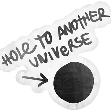 """""""Hole to Another Universe"""" Doodle by Switch01"""