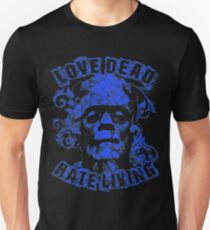 Love Dead Hate Living Blue T-Shirt