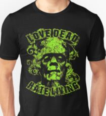 Love Dead Hate Living Green T-Shirt