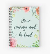 Cuaderno de espiral Ten valor y sé amable