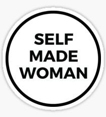 SELF MADE WOMAN Sticker