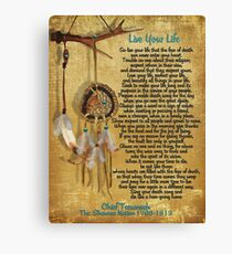 """Live Your Life"",Chief Tecumseh watercolor effect Canvas Print"
