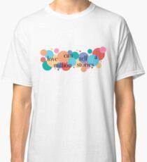Love Can Tell a Million Stories / Falsettos Dots Classic T-Shirt