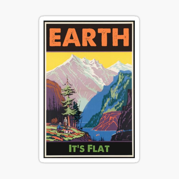Earth - It's Flat Sticker