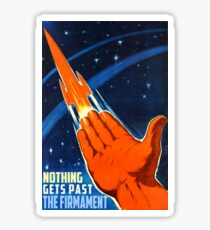 Flat Earth Designs - NOTHING GETS PAST THE FIRMAMENT Sticker