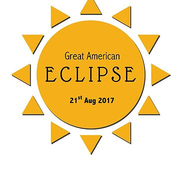 Great American Eclipse 2017 by ShopDesignz