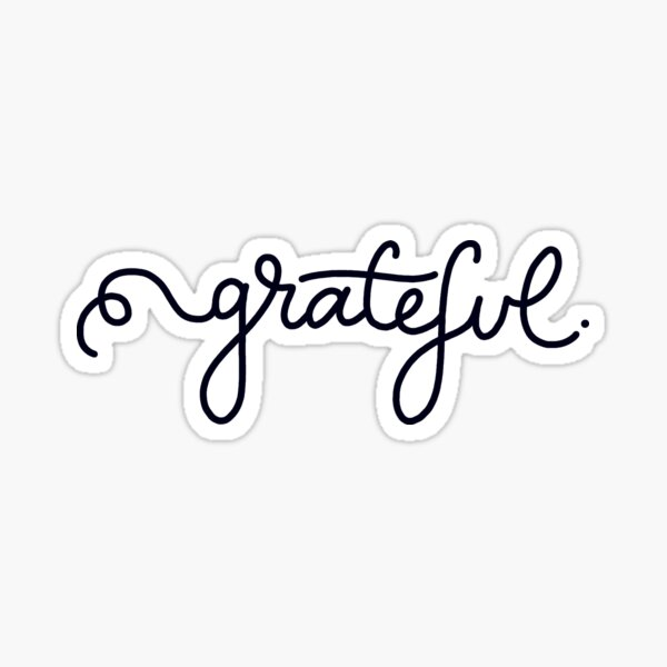 Grateful Calligraphy Script Sticker