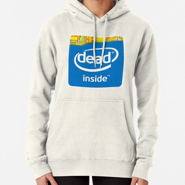 Intel Dead Inside Meme Pullover Hoodie